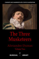 Three Musketeers Volume 2-les Trois Mousquetaires Tome 2