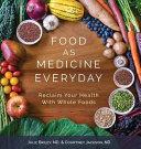 Food as Medicine Everyday