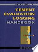 Cement Evaluation Logging Handbook