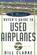 The Illustrated Buyer s Guide to Used Airplanes