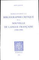 """Premier supplément à la """"Bibliographie critique de la Nouvelle de langue française"""" : 1940-1990"""