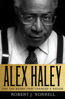 Alex Haley: And the Books That Changed a Nation Pdf/ePub eBook