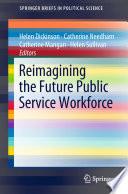 Reimagining the Future Public Service Workforce