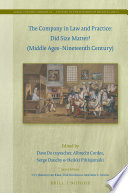 The Company In Law And Practice Did Size Matter Middle Ages Nineteenth Century