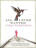 All I Ever Wanted Book