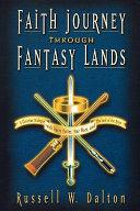Faith Journey Through Fantasy Lands