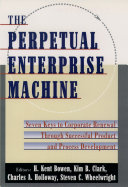 The Perpetual Enterprise Machine