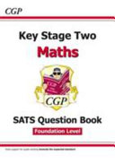 New KS2 Maths Targeted Sats Question Book   Foundation Level