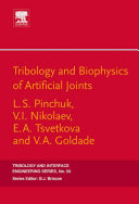 Tribology And Biophysics Of Artificial Joints Book PDF