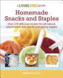 Homemade Snacks and Staples