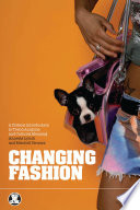 """Changing Fashion: A Critical Introduction to Trend Analysis and Meaning"" by Annette Lynch, Mitchell Strauss"