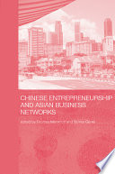 Chinese Entrepreneurship and Asian Business Networks Book