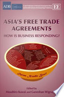 Asia S Free Trade Agreements Book PDF