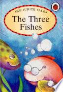Favourite Tales : Three Fishes Pdf/ePub eBook