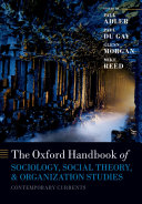 Oxford Handbook of Sociology, Social Theory and Organization Studies