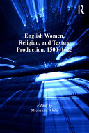 Pdf English Women, Religion, and Textual Production, 1500-1625 Telecharger