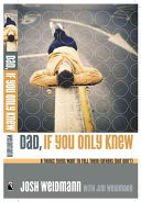 Dad  If You Only Knew    Book PDF