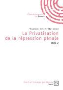 Pdf La privatisation de la répression pénale Telecharger