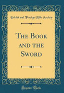 The Book and the Sword  Classic Reprint