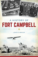 A History of Fort Campbell