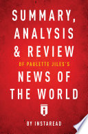 Summary  Analysis   Review of Paulette Jiles   s News of the World by Instaread Book