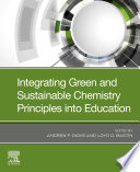 Integrating Green and Sustainable Chemistry Principles into Education