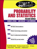 Schaum's Outline of Probability and Statistics