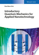 Introductory Quantum Mechanics for Applied Nanotechnology