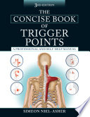 The Concise Book of Trigger Points  Third Edition