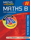 Cover of Maths Quest Maths B Year 11 for Queensland 2e Solutions Manual