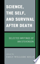 Science  the Self  and Survival after Death