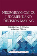 Neuroeconomics  Judgment  and Decision Making