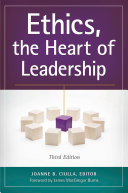 Ethics, the Heart of Leadership, 3rd Edition
