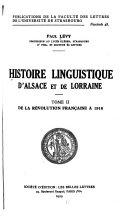 Histoire linguistique d'Alsace et de Lorraine: De la révolution franc̜aise à 1918 ebook