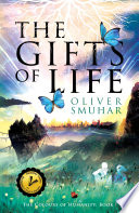 The Gifts of Life