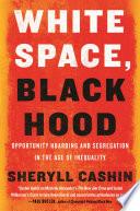 White Space Black Hood