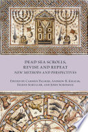 Dead Sea Scrolls Revise And Repeat