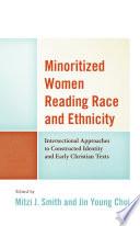 Minoritized Women Reading Race and Ethnicity