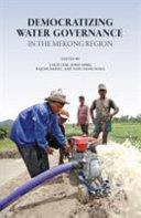 Democratizing Water Governance in the Mekong Region