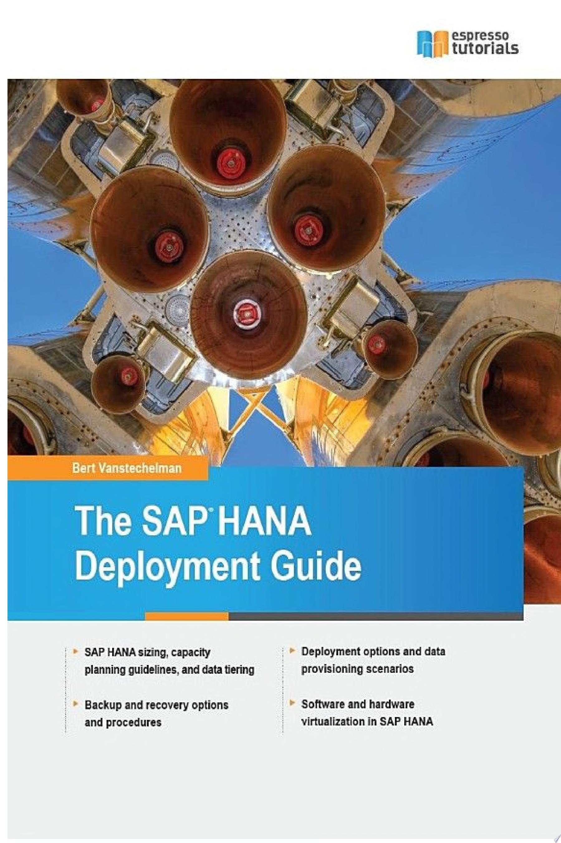 The SAP HANA Deployment Guide