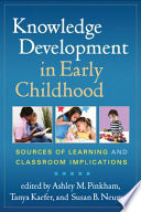 Knowledge Development in Early Childhood Book