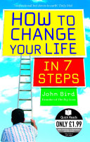 How to Change Your Life in 7 Steps