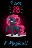 I Am 28 & Magical! ebook