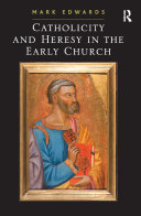 Catholicity and Heresy in the Early Church [Pdf/ePub] eBook