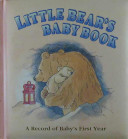Little Bear s Baby Book