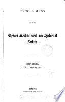 PROCEEDINGS OF THE OXFORD ARCHITECTURAL AND HISTORICAL SOCIETY