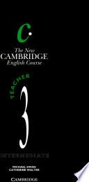 """The New Cambridge English Course 3 Teacher's Book"" by Michael Swan, Catherine Walter, Desmond O'Sullivan"