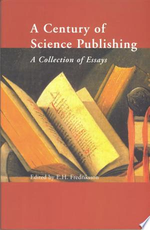 A+Century+of+Science+Publishing