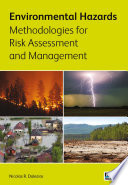 Environmental Hazards Methodologies for Risk Assessment and Management Book