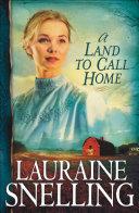 A Land to Call Home